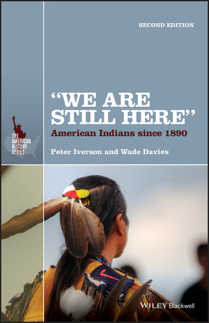 """""""We Are Still Here"""": American Indians Since 1890, 2nd Edition (111888034X) cover image"""