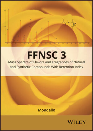 Mass Spectra of Flavors and Fragrances of Natural and Synthetic Compounds, 3rd Edition (111906984X) cover image