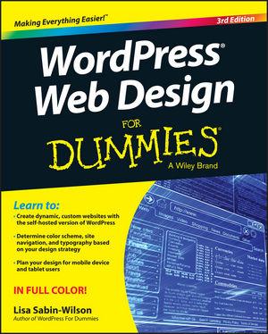 Wordpress Web Design For Dummies 3rd Edition Wiley