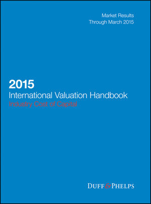 2015 International Valuation Handbook: Industry Cost of Capital
