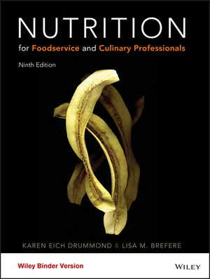 Nutrition for Foodservice and Culinary Professionals, Loose-Leaf Print Companion, 9th Edition