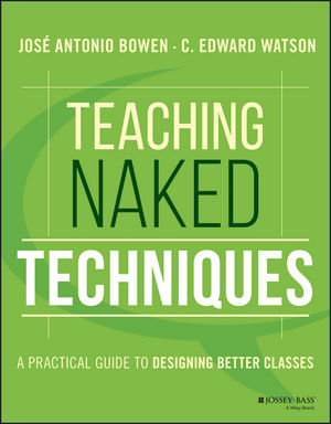 Teaching Naked Techniques: A Practical Guide to Designing Better Classes (111926264X) cover image