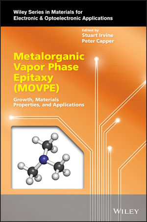 Metalorganic Vapor Phase Epitaxy (MOVPE): Growth, Materials Properties and Applications
