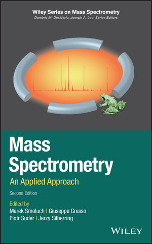 Mass Spectrometry: An Applied Approach, 2nd Edition