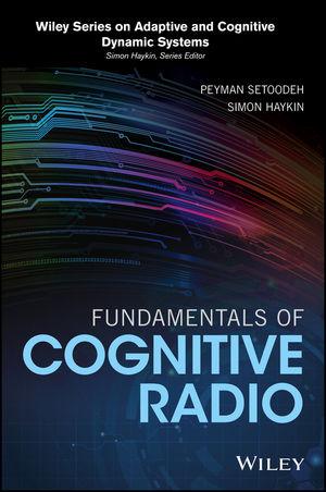 Fundamentals of Cognitive Radio (111940584X) cover image