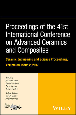 Proceedings of the 41st International Conference on Advanced Ceramics and Composites, Volume 38, Issue 2