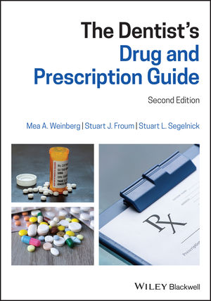 The Dentist's Drug and Prescription Guide, 2nd Edition