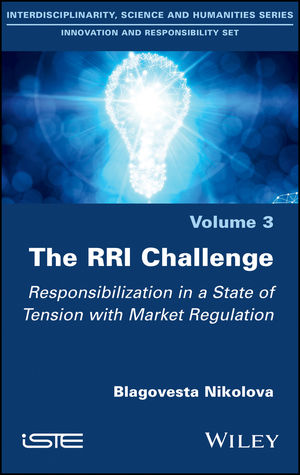 The RRI Challenge: Responsibilization in a State of Tension with Market Regulation