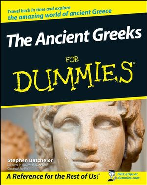 The Ancient Greeks For Dummies (111999814X) cover image