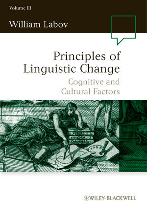 Principles of Linguistic Change, Volume III, Cognitive and Cultural Factors (140511214X) cover image