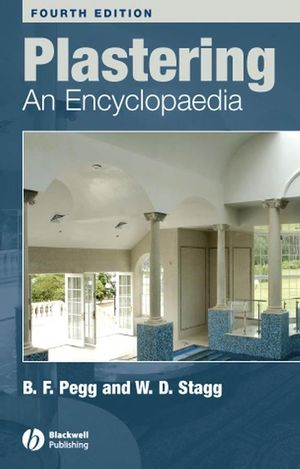 Plastering: An Encyclopaedia, 4th Edition
