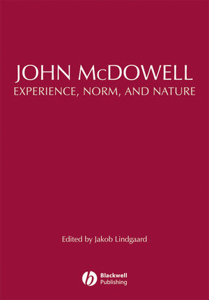 John McDowell: Experience, Norm, and Nature (144430674X) cover image