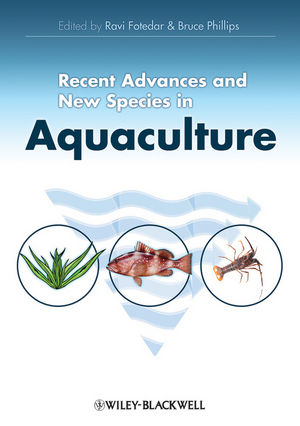 Recent Advances and New Species in Aquaculture (144434174X) cover image