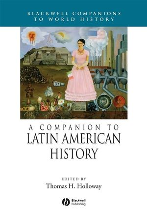 A Companion to Latin American History (144439164X) cover image
