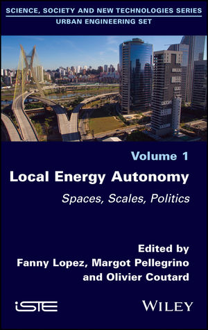 Local Energy Autonomy: Spaces, Scales, Politics