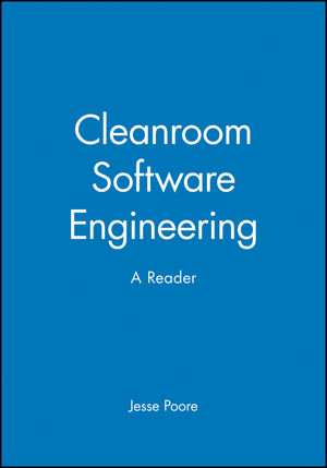 Cleanroom Software Engineering: A Reader