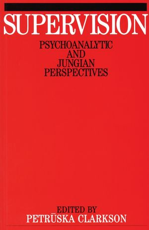Supervision: Psychoanalytic and Jungain Perspective