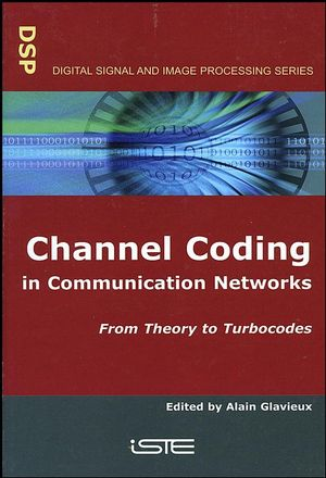 Channel Coding in Communication Networks: From Theory to Turbocodes