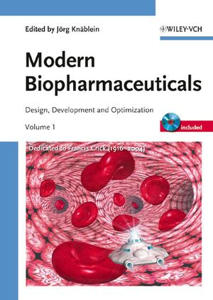Modern Biopharmaceuticals: Design, Development and Optimization, 4 Volume Set