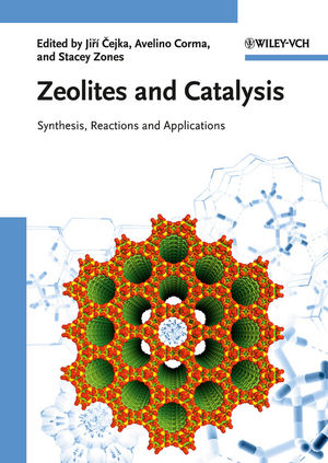 Zeolites and Catalysis: Synthesis, Reactions and Applications