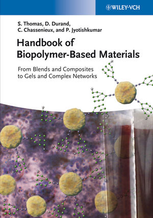 Handbook of Biopolymer-Based Materials: From Blends and Composites to Gels and Complex Networks (352732884X) cover image