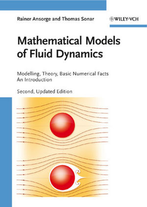 Mathematical Models of Fluid Dynamics: Modelling, Theory, Basic Numerical  Facts - An Introduction, 2nd, Updated Edition
