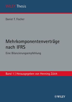 Mehrkomponentenverträge nach IFRS: Eine Bilanzierungsempfehlung