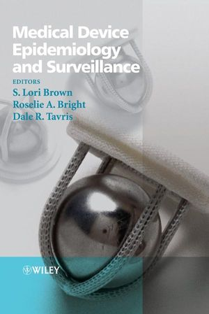 Medical Device Epidemiology and Surveillance (0470015950) cover image