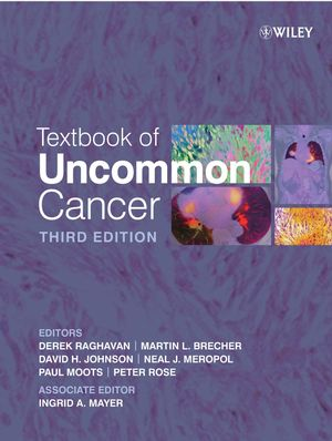 Textbook of Uncommon Cancer, 3rd Edition