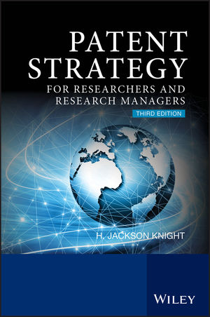 Patent Strategy: For Researchers and Research Managers, 3rd Edition (0470057750) cover image