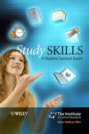 Study Skills: A Student Survival Guide