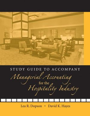 Study Guide to accompany Managerial Accounting for the Hospitality Industry (0470140550) cover image