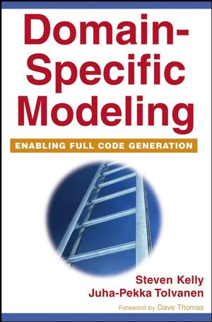 Domain-Specific Modeling: Enabling Full Code Generation (0470249250) cover image