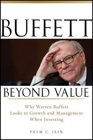 Buffett Beyond Value: Why Warren Buffett Looks to Growth and Management When Investing (0470467150) cover image