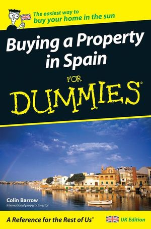 Buying a Property in Spain For Dummies (0470512350) cover image