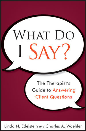 What Do I Say?: The Therapist
