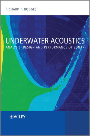 Underwater Acoustics: Analysis, Design and Performance of Sonar