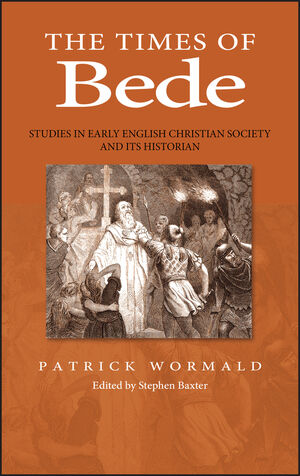 Times of Bede: Studies in Early English Christian Society and its Historian (0470692650) cover image