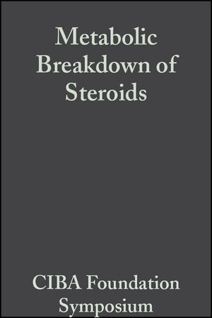 Metabolic Breakdown of Steroids, Volume 2: Book 2 on Colloquia on Endocrinology