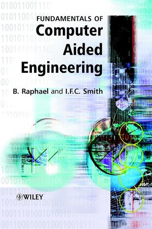 Fundamentals of Computer-Aided Engineering
