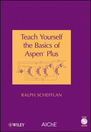 Teach Yourself the Basics of Aspen Plus (0470922850) cover image