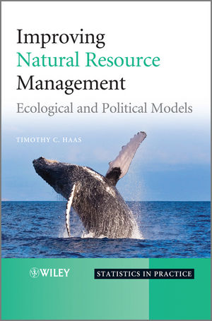 Improving Natural Resource Management: Ecological and Political Models (0470979550) cover image