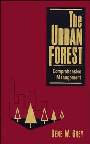 The Urban Forest: Comprehensive Management