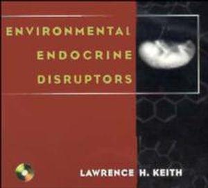 Environmental Endocrine Disruptors: A Handbook of Property Data