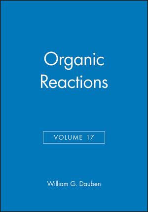 Organic Reactions, Volume 17