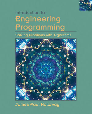 Introduction to Engineering Programming: Solving Problems with Algorithms (0471202150) cover image