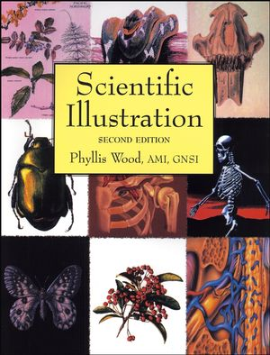 Scientific Illustration: A Guide to Biological, Zoological, and Medical Rendering Techniques, Design, Printing, and Display, 2nd Edition