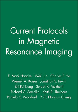 Current Protocols in Magnetic Resonance Imaging