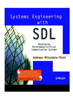 Systems Engineering with SDL: Developing Performance-Critical Communication Systems (0471498750) cover image