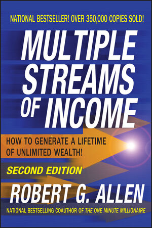 Multiple Streams of Income: How to Generate a Lifetime of Unlimited Wealth, 2nd Edition